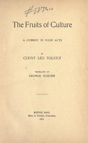 The fruits of cultu by Leo Tolstoy