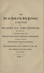 The life and death of the Irish parliament by Whiteside, James