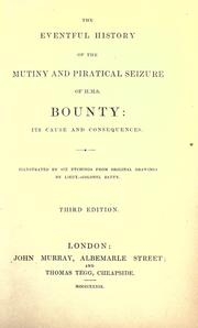 Eventful history of the mutiny and piratical seizure of H.M.S. Bounty by Barrow, John Sir