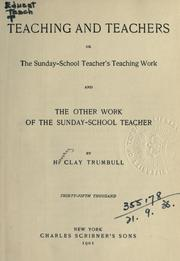 Teaching and teachers by H. Clay Trumbull