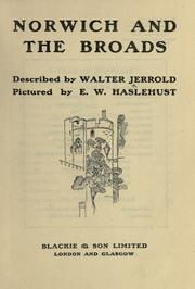 Norwich and the Broads by Walter Jerrold