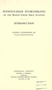 Pennsylvanian invertebrates of the Mazon Creek area, Illinois by Eugene S. Richardson, Jr.