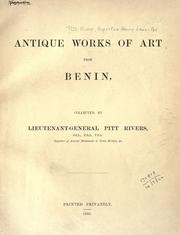Antique works of art from Benin by Augustus Henry Lane-Fox Pitt-Rivers