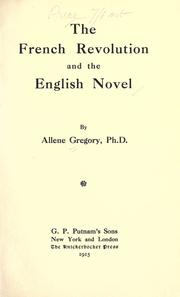 The French Revolution and the English novel by Allene Gregory Allen