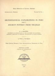 Archaeological explorations in Peru by A. L. Kroeber
