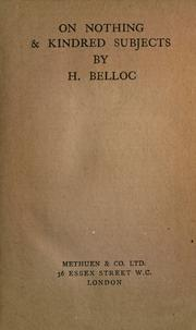 Cover of: On nothing & kindred subjects by Hilaire Belloc