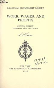 Work, wages, and profits by Henry Laurence Gantt