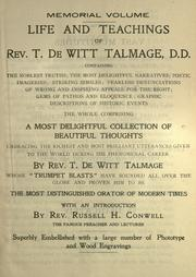 Life and teachings of Rev. T. De Witt Talmage by Thomas De Witt Talmage
