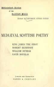 Mediaeval Scottish poetry by Eyre-Todd, George