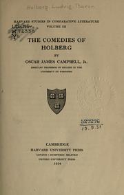The comedies of Holberg by Campbell, Oscar James