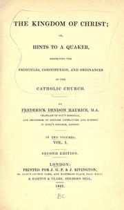 The kingdom of Christ by Frederick Denison Maurice