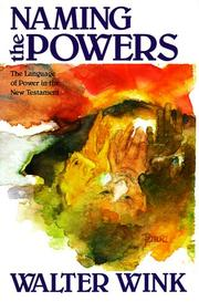 Naming the powers by Walter Wink