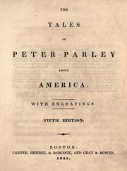 The tales of Peter Parley about America by Samuel G. Goodrich