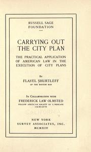 Carrying out the city plan by Flavel Shurtleff