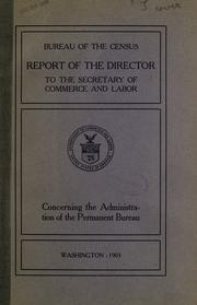 Report of the Director to the Secretary of Commerce and Labor concerning the administration of the permanent bureau PDF