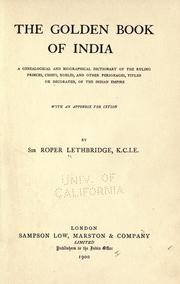 The golden book of India by Lethbridge, Roper Sir