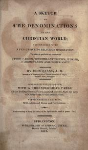 A sketch of the denominations of the Christian world by Evans, John