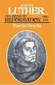 Martin Luther by Martin Brecht