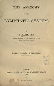 The anatomy of the lymphatic system by E. Klein