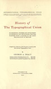 History of the Typographical union by George A. Tracy
