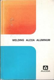 Welding Alcoa aluminum by Aluminum Company of America.