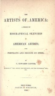 The artists of America: a series of biographical sketches of American artists by C. Edwards Lester