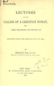 Lectures on the calling of a Christian woman, and her training to fulfil it PDF
