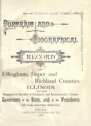 Cover of: Portrait and biographical record of Effingham, Jasper and Richland Counties Illinois by