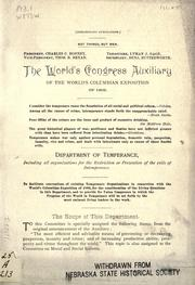 The World's Congress Auxiliary of the World's Columbian Exposition of 1893. Department of Temperance by World's Columbian Exposition (1893 Chicago, Ill.)