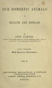 Our domestic animals in health and disease by Gamgee, John
