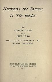 Highways and byways in the Border by Andrew Lang