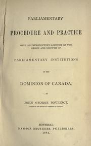Parliamentary procedure and practice by Bourinot, John George Sir