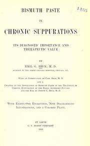 Bismuth paste in chronic suppurations by Emil G. Beck