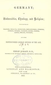 Germany; its universities, theology and religion by Philip Schaff