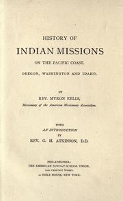 History of Indian missions on the Pacific coast by Myron Eells
