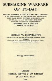 Submarine warfare of to-day by Charles William Domville-Fife