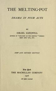 Cover of: The melting-pot by Zangwill, Israel