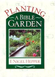 Planting a Bible garden by F. N. Hepper