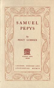 Samuel Pepys by Percy Lubbock