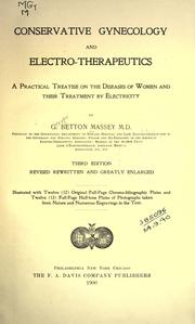 Electricity in the diseases of women by George Betton Massey