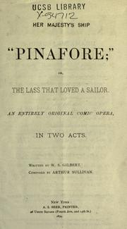 H.M.S. Pinafore by Sullivan, Arthur Sir
