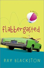 Flabbergasted by Ray Blackston