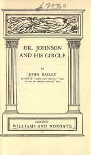 Dr. Johnson and his circle by John Cann Bailey