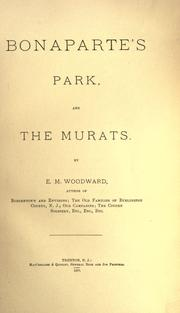 Bonaparte's Park, and the Murats by E. M. Woodward