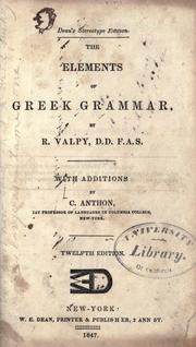 The elements of Greek grammar by R. Valpy