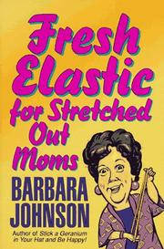 Fresh Elastic for Stretched Out Moms PDF