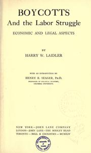 Boycotts and the labor struggle by Laidler, Harry Wellington, Harry W. Laidler