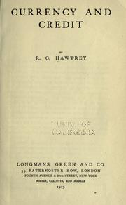 Currency and credit by Hawtrey, R. G.