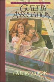 Cover of: Guilt by association by Gilbert Morris