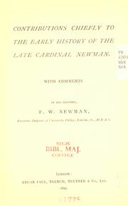 Contributions chiefly to the early history of the late Cardinal Newman PDF